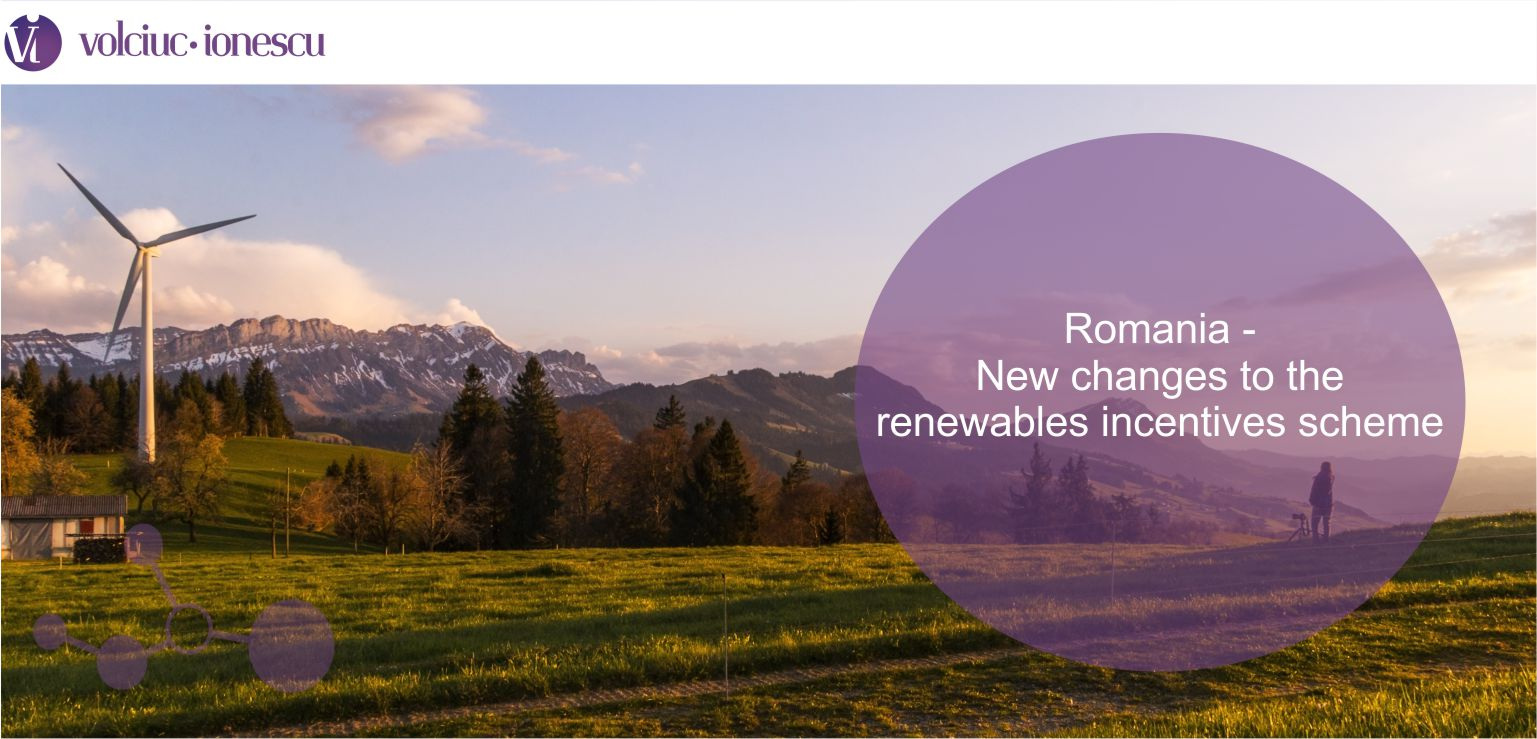 Romania – new changes to the renewables incentives scheme