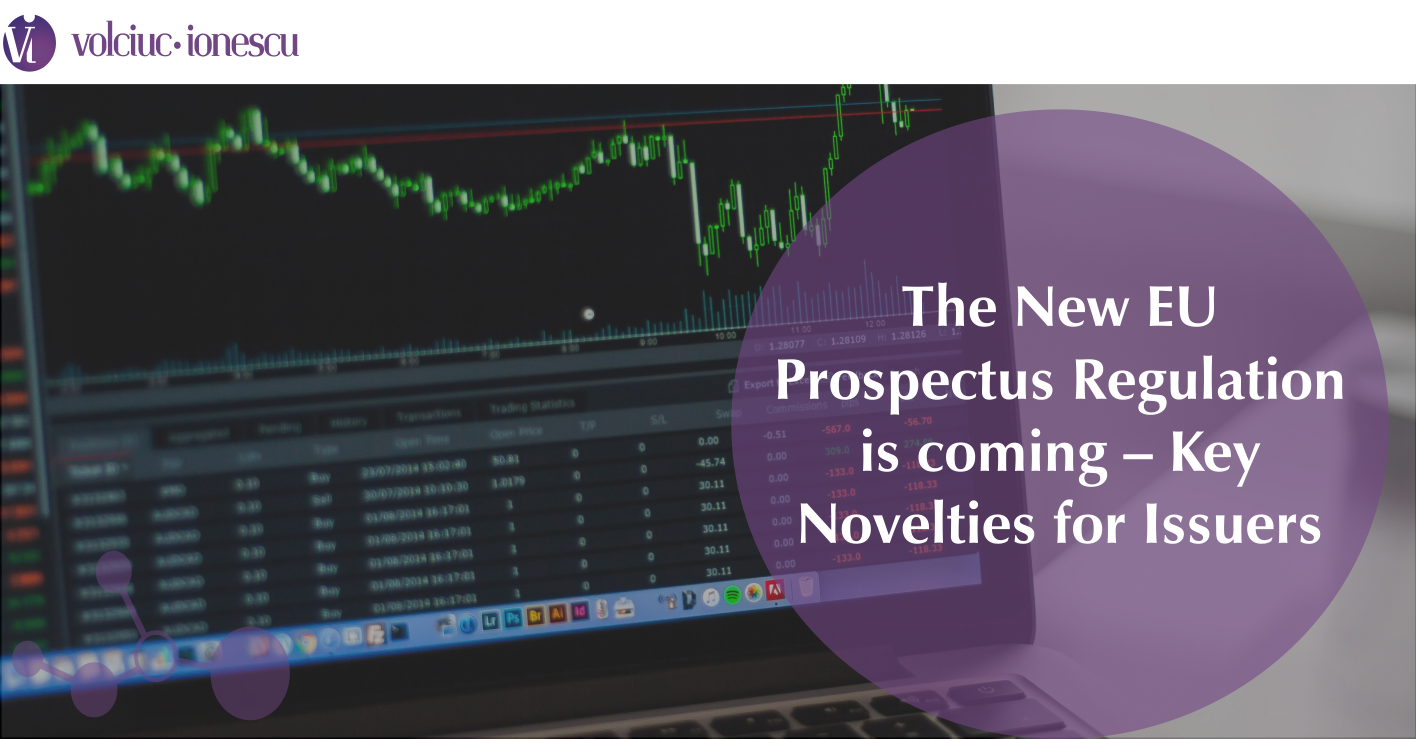 The New EU Prospectus Regulation is coming – Key Novelties for Issuers