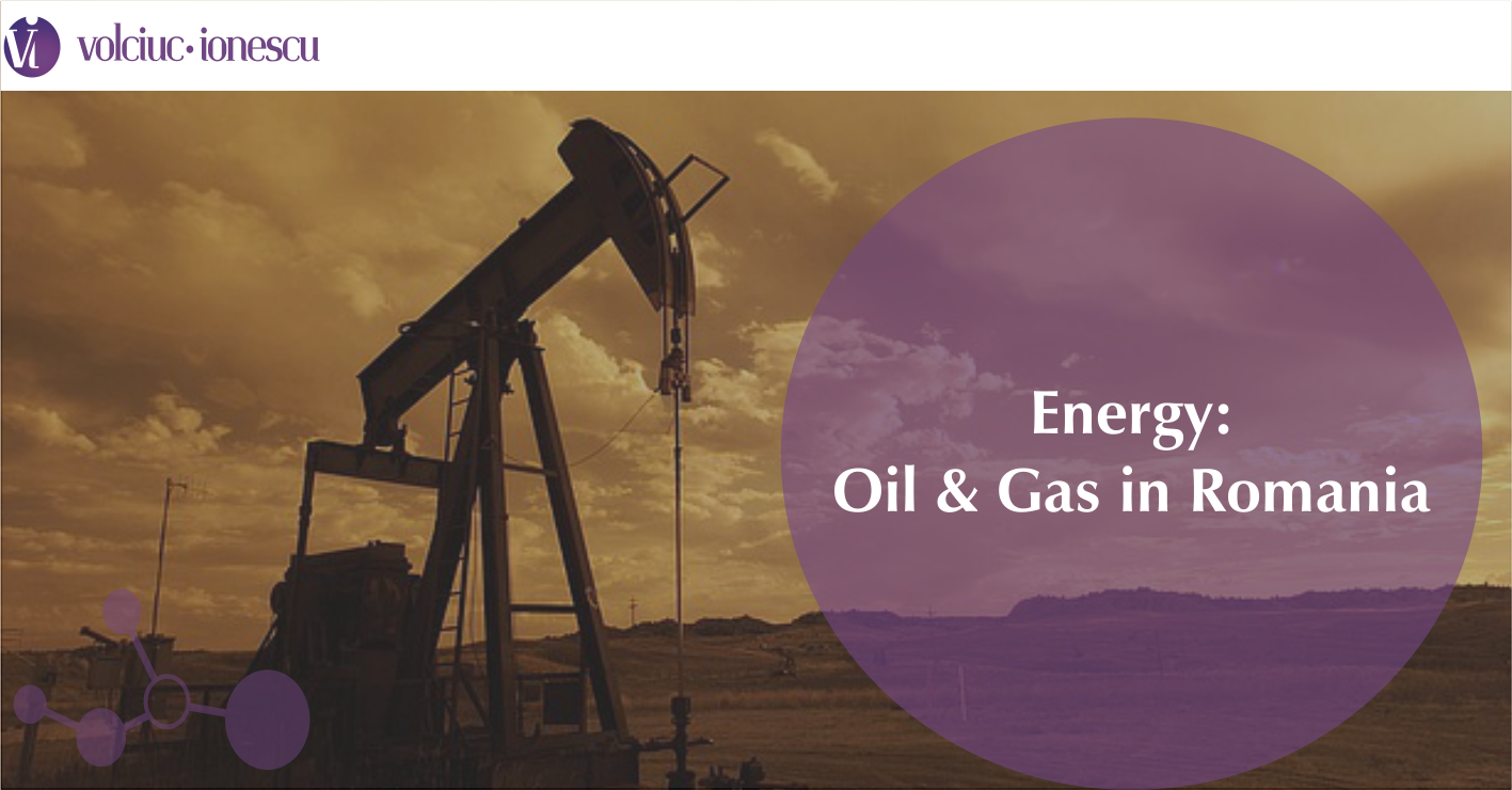 Energy: Oil & Gas in Romania