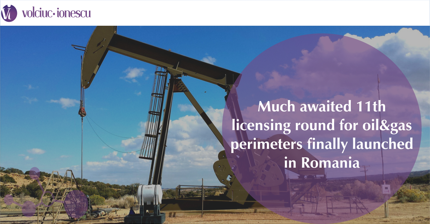Much awaited 11th licensing round for oil&gas perimeters finally launched in Romania