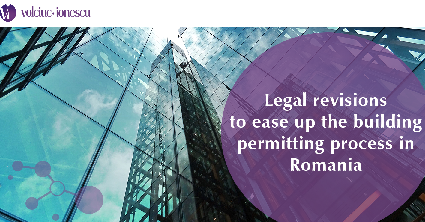 Legal revisions to ease up the building permitting process in Romania