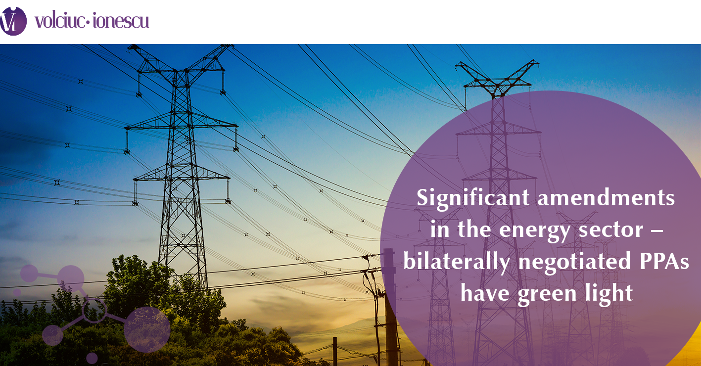 Significant amendments in the energy sector – bilaterally negotiated PPAs have green light
