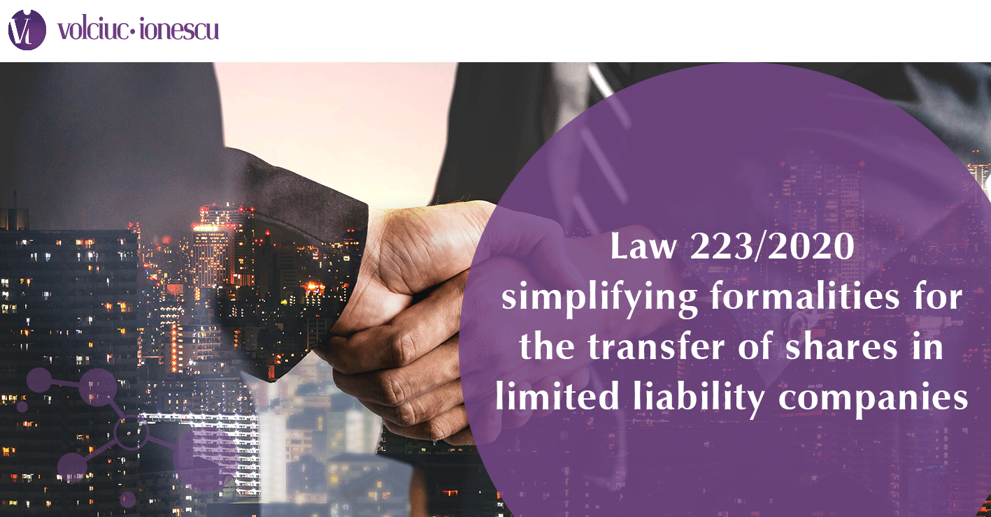 Law 223/2020 simplifying formalities for the transfer of shares in limited liability companies