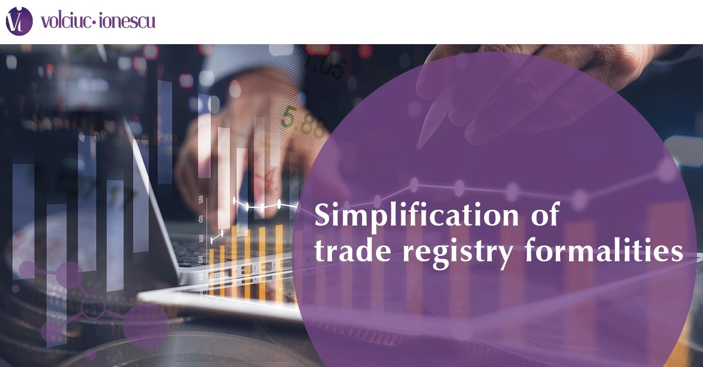 Simplification of trade registry formalities